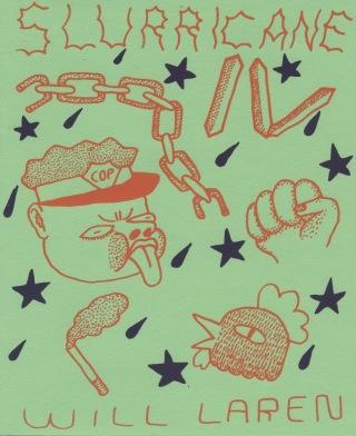 Slurricane by Will Larenwilllaren.bigcartel.com