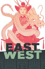 East of West by Jonathan Hickman and Nick Dragotta