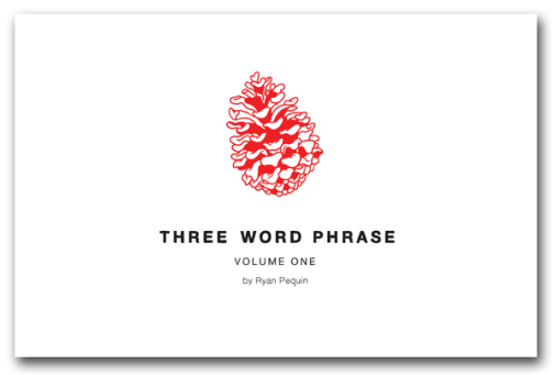 Three Word Phrase, a webcomic by Ryan Pequin