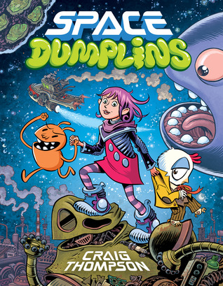 Space Dumplins Hardcover by Craig Thompson